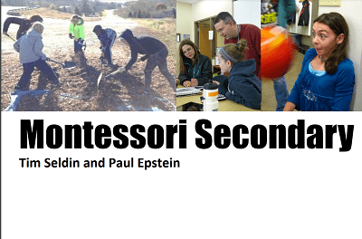 Developing a New Montessori Middle and/or High School (Video)