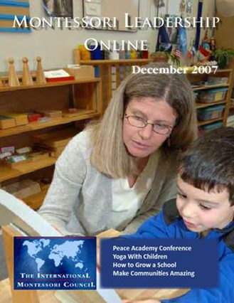 Montessori Leadership Magazine – December 2007
