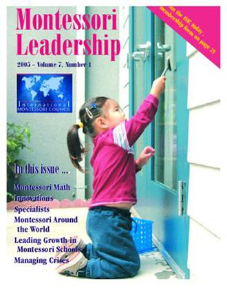 Montessori Leadership Magazine – July 2005