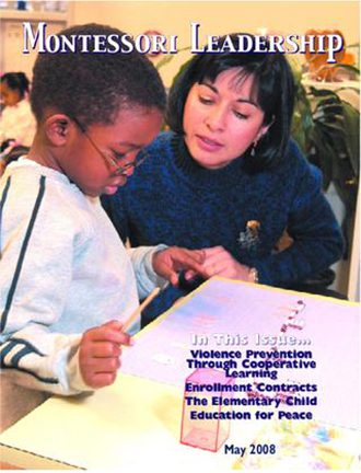 Montessori Leadership Magazine – May 2008