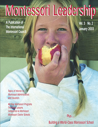 Montessori Leadership Magazine – Winter 2003