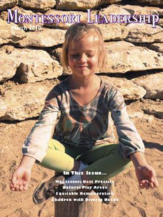 Montessori Leadership Magazine – March 2010