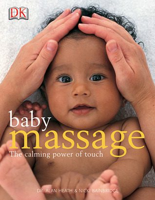 Book Review:  Baby Massage / The Calming Power of Touch