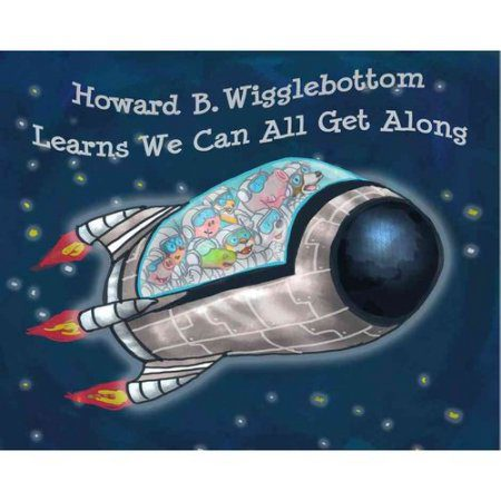 Book Review:  Howard B. Wigglebottom Learns We Can All Get Along