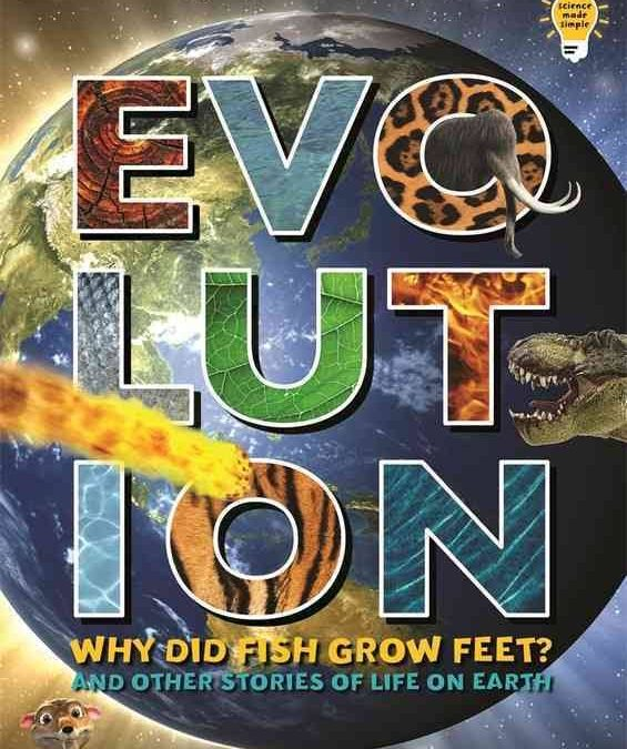 Book Review:  Evolution / Why did fish grow feet?