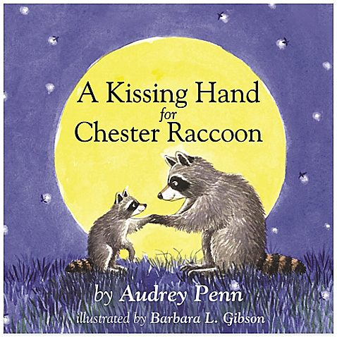 Book Review: A Kissing Hand for Chester Raccoon