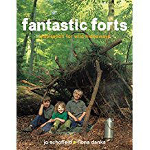 Book Review: Fantastic Forts: Inspiration for Wild Hideaways