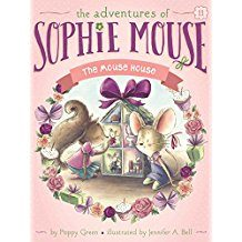 Book Reviews: The Adventures of Sophie Mouse: The Mouse House #11