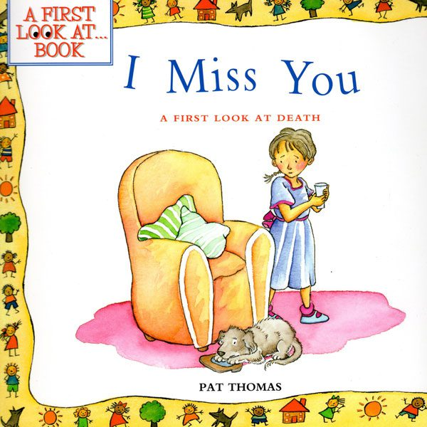 Book Review: I Miss You: A First Look at Death