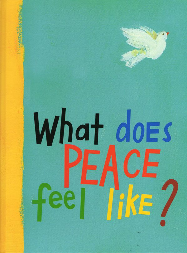 Book Review: What Does Peace Feel Like?