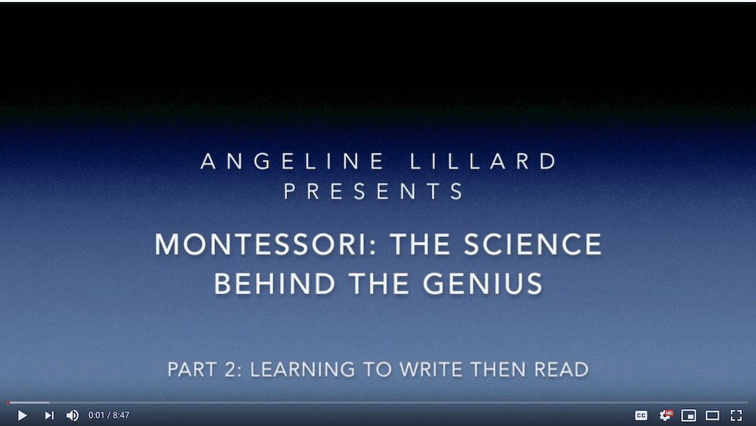 Montessori: The Science — Part 2: Learning to Write then Read