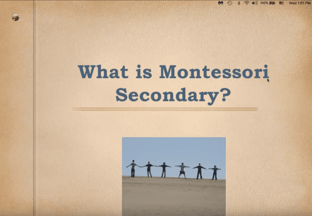 Webcast What does Montessori Middle School Look Like?