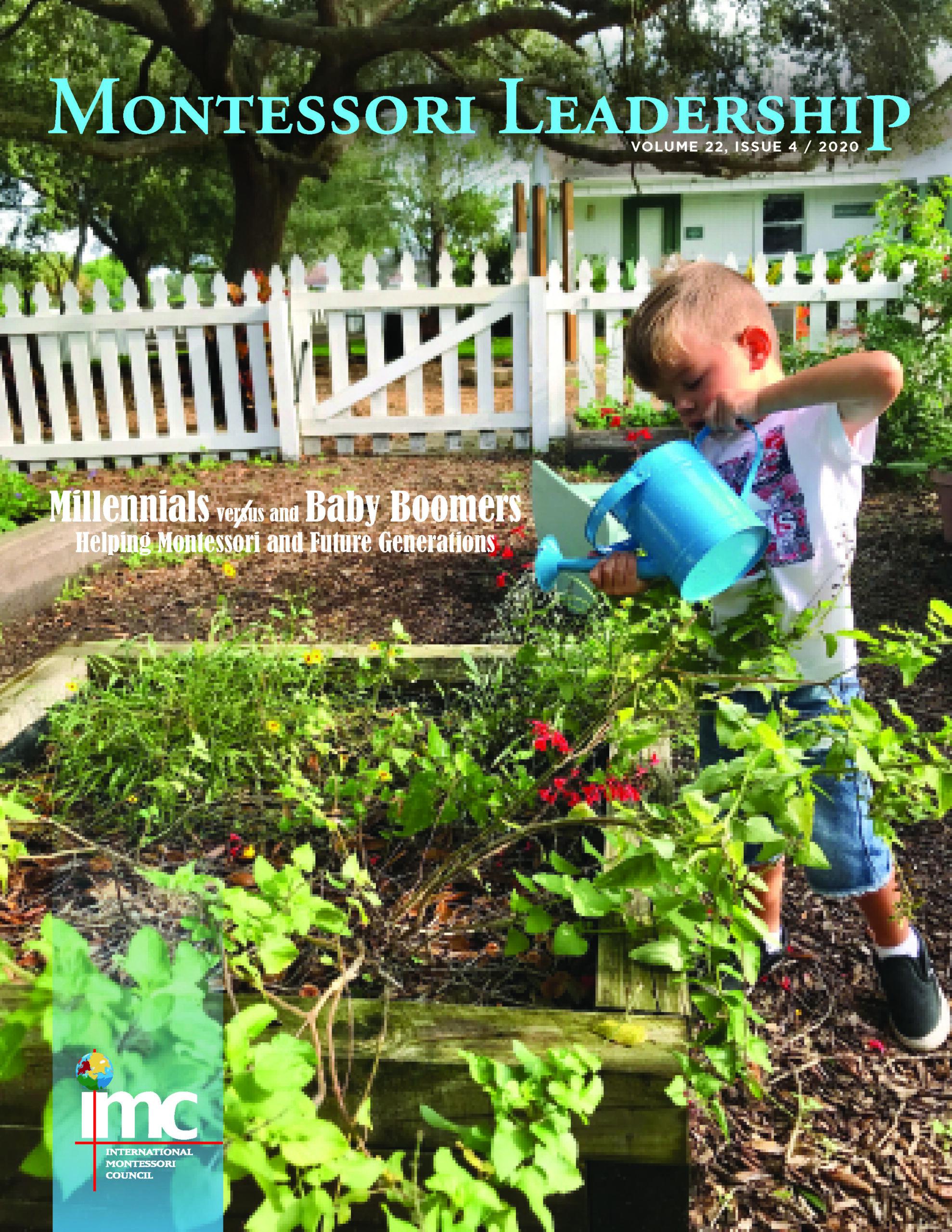 Montessori Leadership | Volume 22 | Issue 4 | 2020
