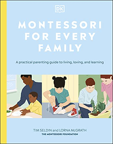Introducing 'Montessori For Every Family: A practical parenting guide for living, loving, and learning
