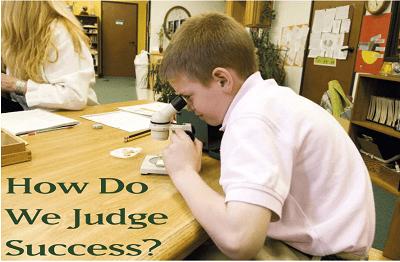 How Do We Judge Success?