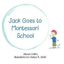 Book Review: Jack Goes to Montessori School